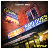 New Video: Esohel – Paid Dues feat. Nitty Scott (produced by RickyDubs)