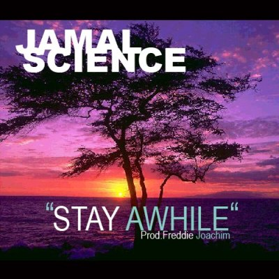 Jamal Science - Stay Awhile