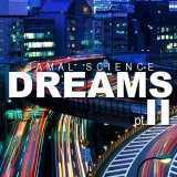 New Music: Jamal Science – Dreams II (Snippet)